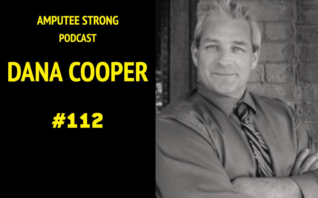 Dana Cooper – The future and challenge of prosthetics (#112)